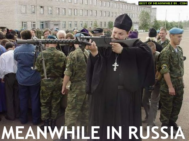 meanwhile-in-russia-big-priest-with-big-gun